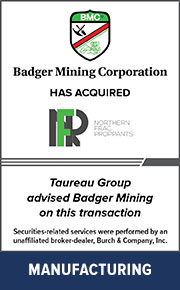 Taureau Group advised Badger Mining on this transaction