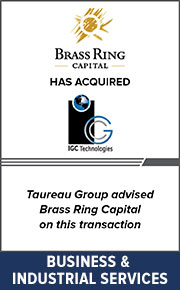 Taureau Group advised Brass Ring Capital on this  transaction