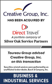 Taureau Group advised Creative Group, Inc.  on this transaction