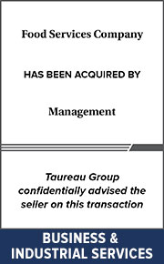 Taureau Group confidentially advised the seller on this transaction