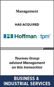 Taureau Group advised Management on this transaction