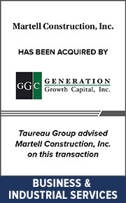 Taureau Group advised Martell Construction, Inc. on  this transaction