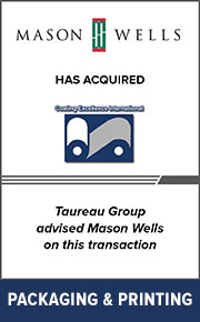Taureau Group advised Mason Wells on this transaction