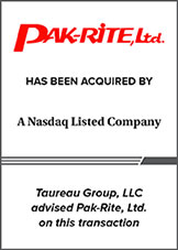 Taureau Group advised Pak-Rite, Ltd. on acquisition