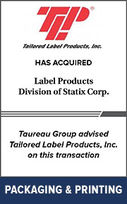 Taureau Group advised Tailored Label Products, Inc. on this transaction