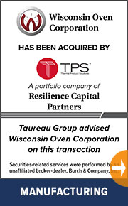Taureau Group advised Wisconsin Oven Corporation on this transaction